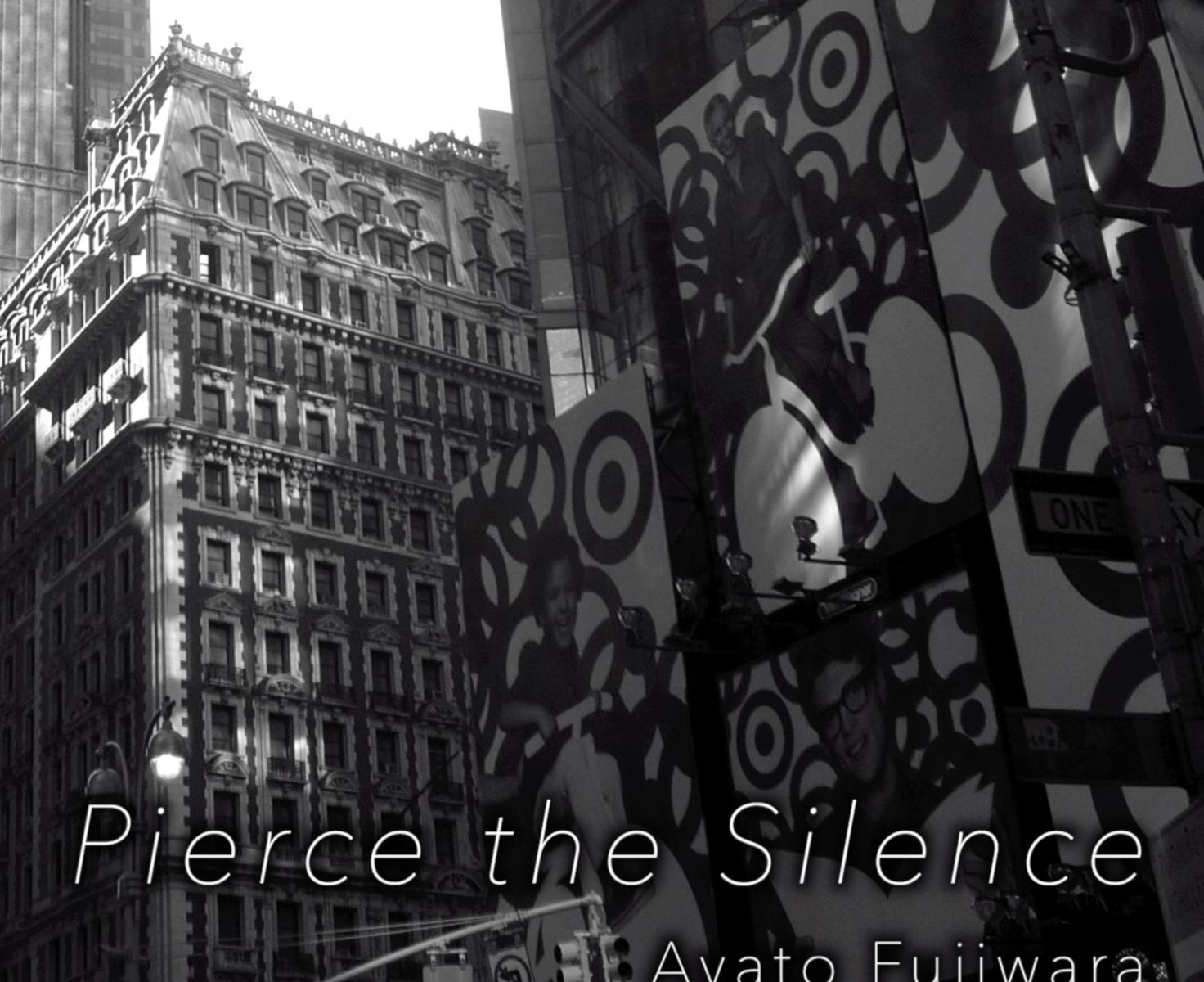 Pierce the Silence